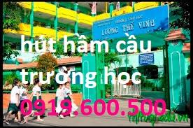 hút hầm cầu trường học giá rẻ quận 1 0967.488.188